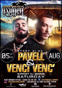 Oxygen wt. Pavell & Venci Venc' @ Бургас | Bulgaria