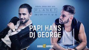 Planet Club - София - PAPI HANS