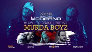 MODERNO - SLIVEN - MURDA BOYZ, MILIONI & BITERZZZ