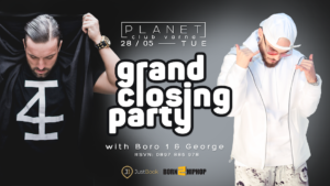 Planet Club - Варна - Closing Party - Боро Първи